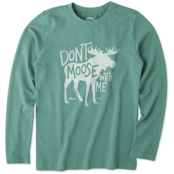 Boys Don't Moose With Me Long Sleeve Crusher Tee