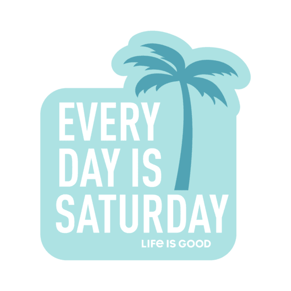 Everyday Is Saturday Palm Decal