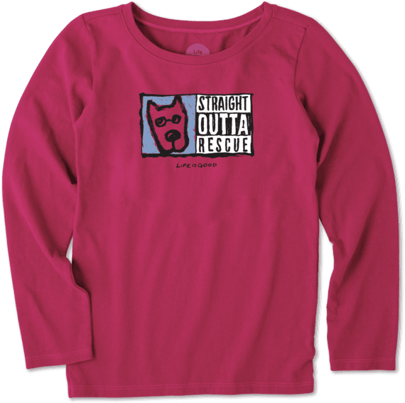 Girls Straight Outta Rescue Long Sleeve Crusher Tee