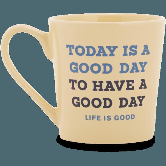 Good Day Today Everyday Mug