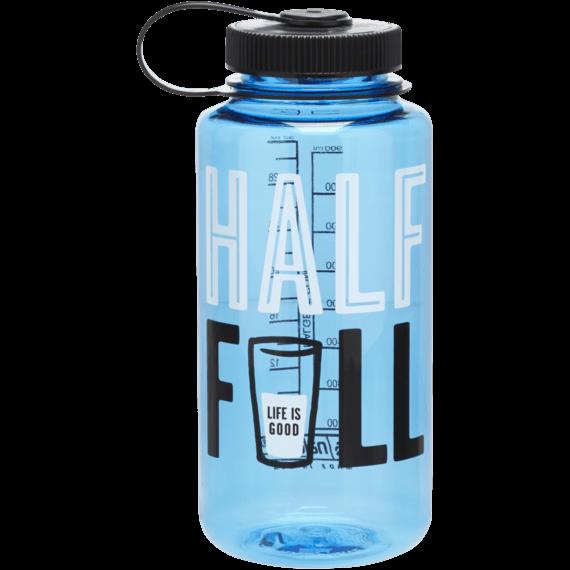 half full water bottle life is good