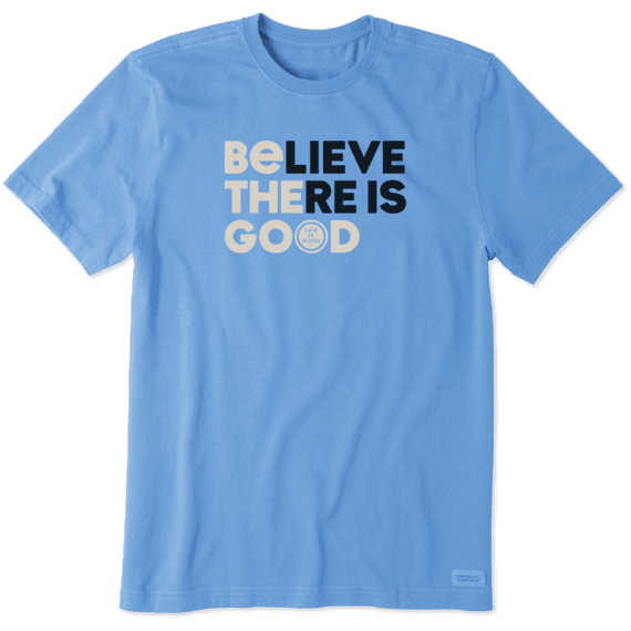 Men's Believe There Is Good Crusher Tee