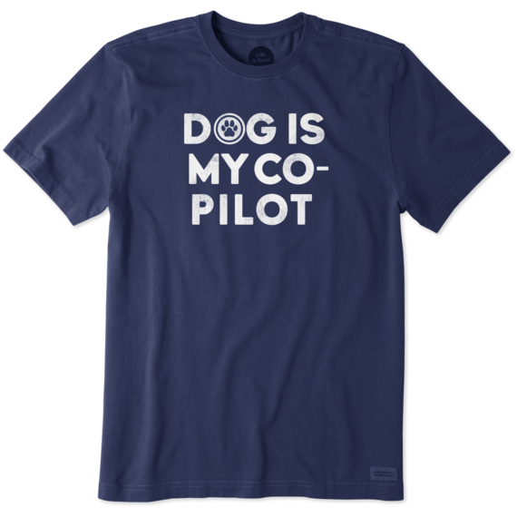 Men's Dog Is My Co Pilot Crusher Tee