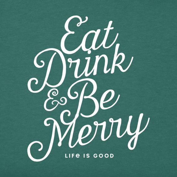 Men's Eat, Drink, & Be Merry Long Sleeve Crusher Tee