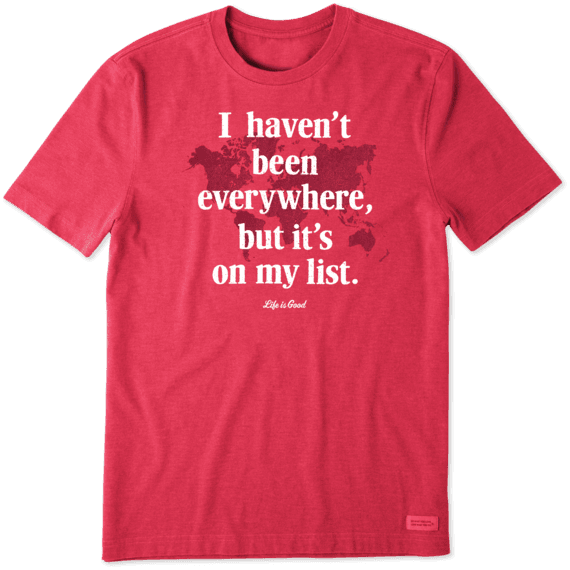 Men's Everywhere Is On My List Crusher Tee