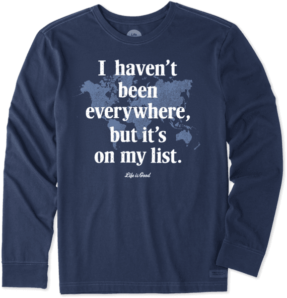 Men's Everywhere Is On My List Long Sleeve Crusher Tee