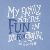 Men's Fun In Dysfunctional Crusher Tee