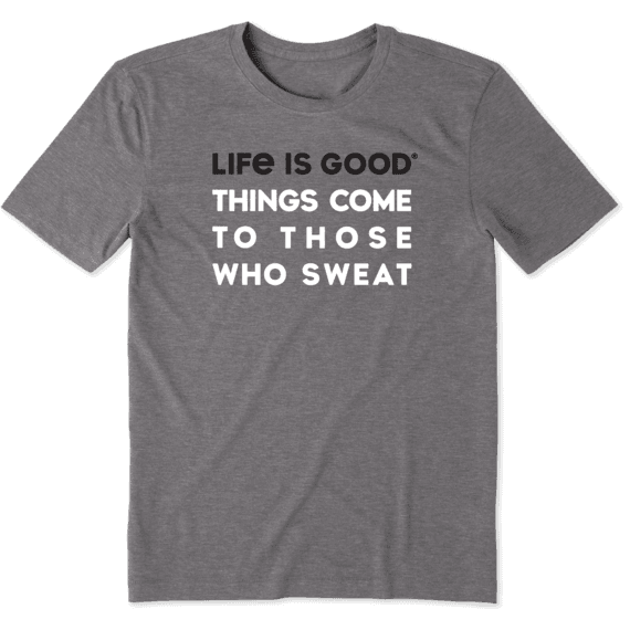 Men's Good Things Come To Those Who Sweat Cool Tee