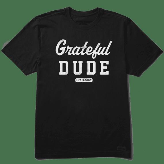 Life is Good Mens Crusher Tee Grateful Dude