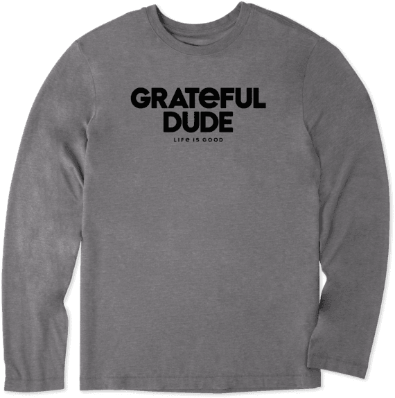 Men's Grateful Dude Long Sleeve Cool Tee