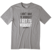 Men's I Get To Workout Cool Tee