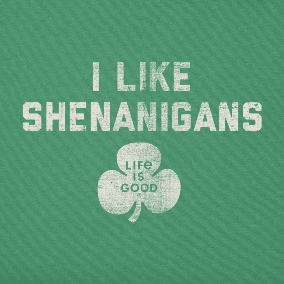 Men's I Like Shenanigans Crusher Tee