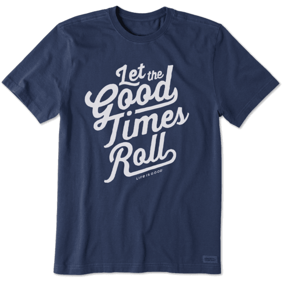 Men's Let the Good Times Roll Crusher Tee