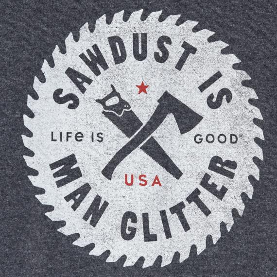 Men's Sawdust Is Man Glitter Long Sleeve Crusher Tee