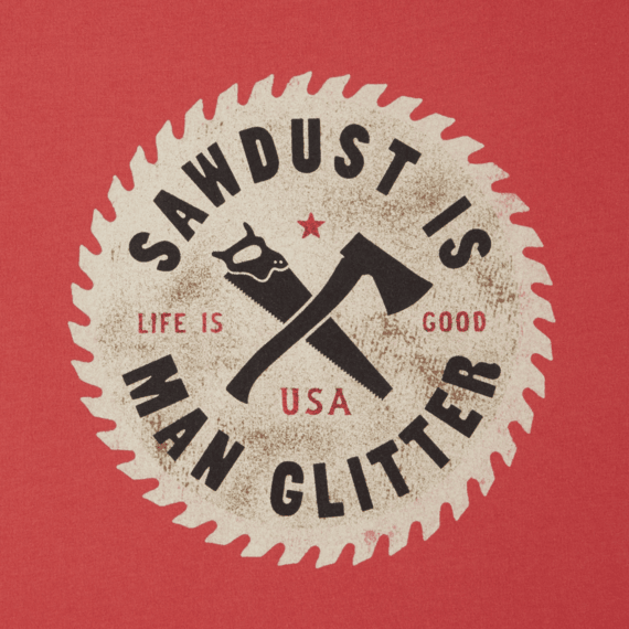 Men's Sawdust is Man Glitter Smooth Tee