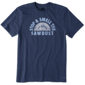 Men's Stop And Smell The Sawdust Crusher Tee