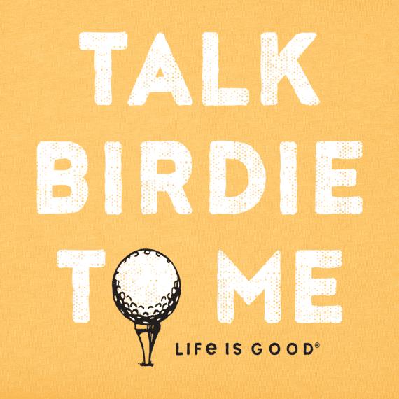 Men's Talk Birdie To Me Crusher Tee