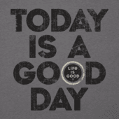 Men's Today Is A Good Day Cool Tee