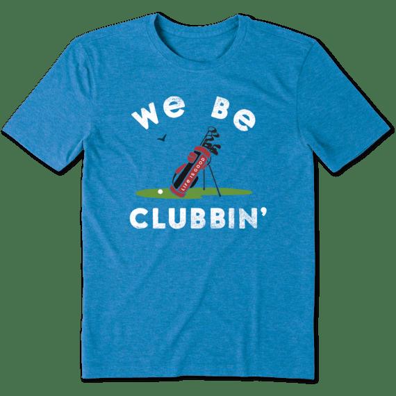 Men's We Be Clubbin' Cool Tee