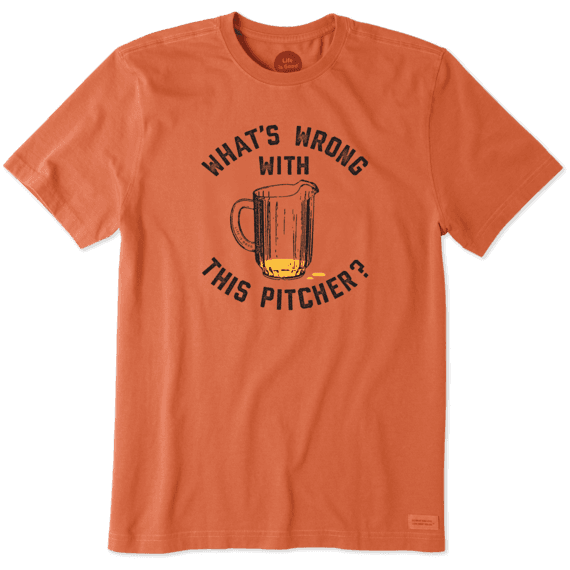 Men's What's Wrong With This Pitcher Crusher Tee