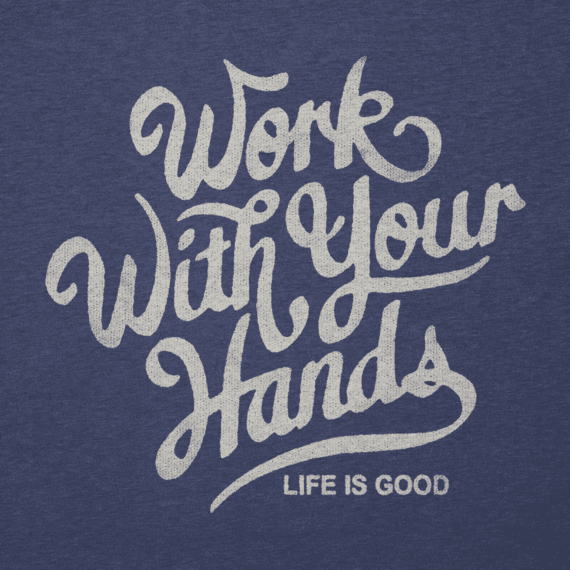 Men's Work With Your Hands Cool Tee