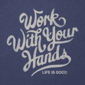 Men's Work With Your Hands Cool Tee