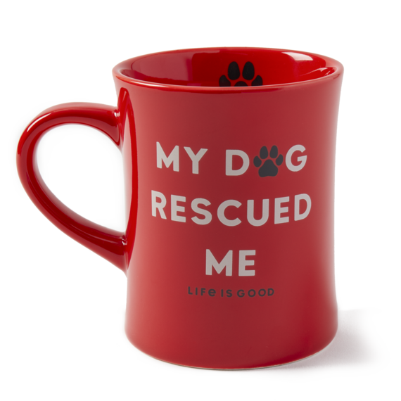 My Dog Rescued Me Diner Mug