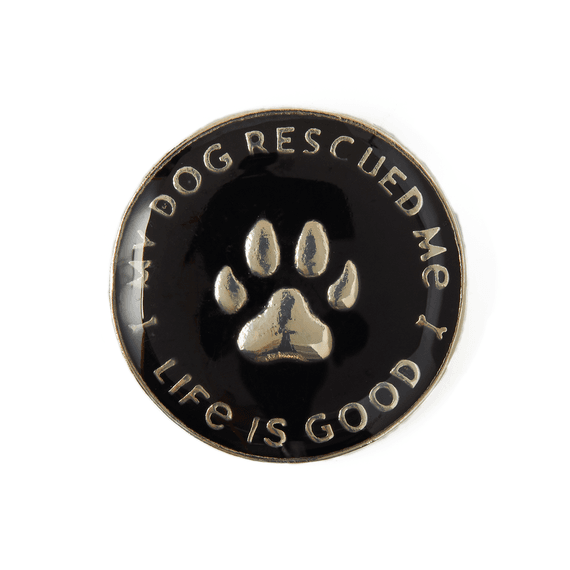 My Dog Rescued Me Enamel Pin