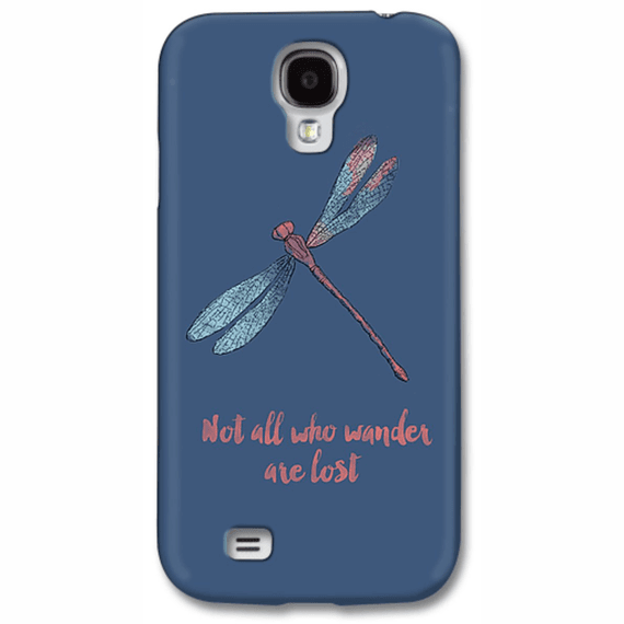 Not All Who Wander Are Lost  Dragonfly  Phone Case
