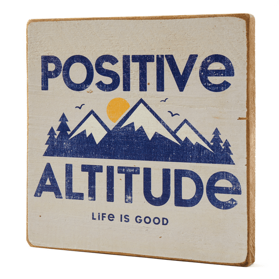 Positive Altitude Large Wooden Sign
