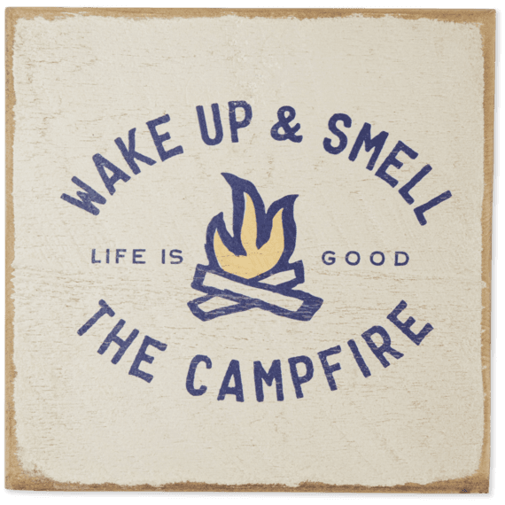 Smell The Campfire Large Wooden Sign