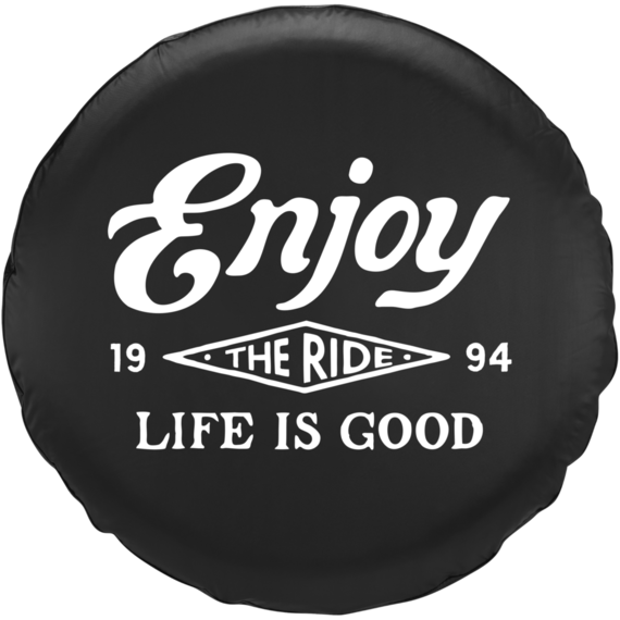Enjoy The Ride Tire Cover