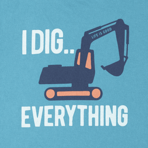 Toddlers I Dig Everything Crusher Tee