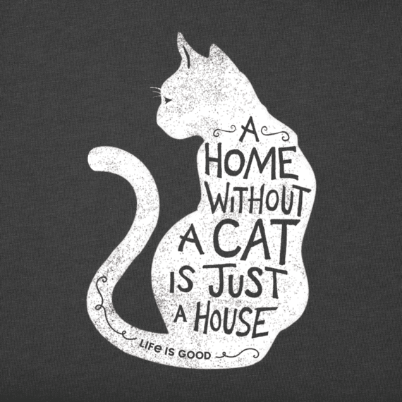 Women's A Home Without A Cat Crusher Tee