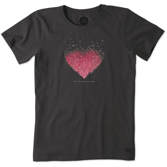 Women's All We Need Is Love Heart Crusher Tee