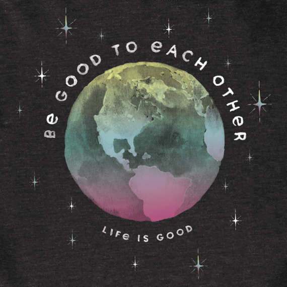 Women's Be Good To Each Other Long Sleeve Cool Tee