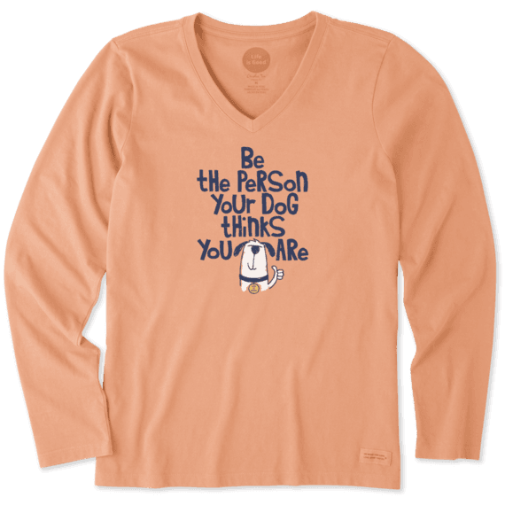 Women's Be The Person Fun Dog Long Sleeve Crusher Vee