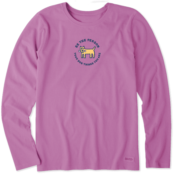 Women's Be The Person Long Sleeve Vintage Crusher Tee