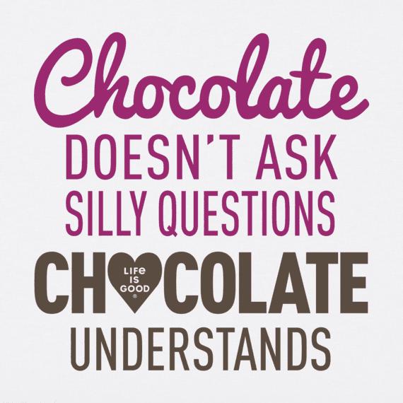 Women's Chocolate Questions Crusher Tee