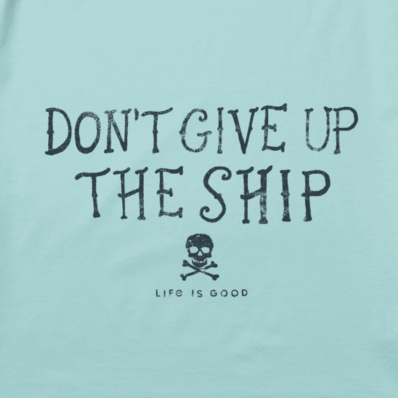 Women's Don't Give Up the Ship Cool Vee