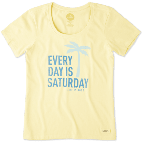 Women's Every Day Is Saturday Crusher Scoop Neck Tee