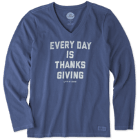 Women's Every Day Is Thanksgiving Long Sleeve Crusher Vee