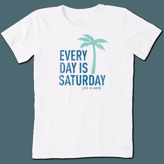 Women's Everyday Is Saturday Crusher Tee