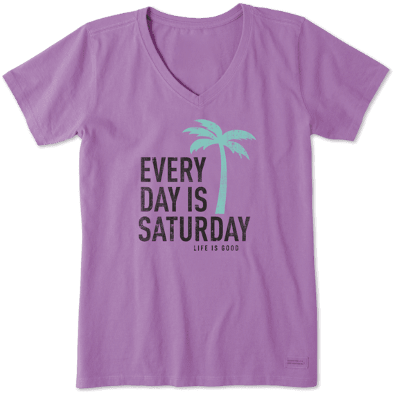 4ac20a0abdd6ae Women's Every Day Is Saturday Crusher Vee | Life is Good® Official Site