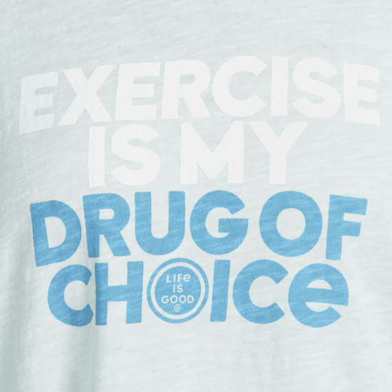 Women's Exercise Is My Drug Of Choice Breezy Tank