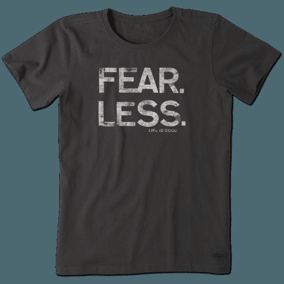 Women's Fear Less Crusher Tee