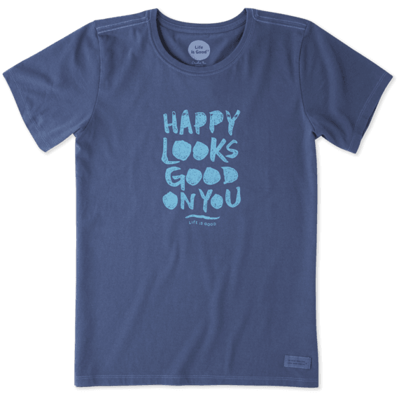 Women's Happy Looks Good On You Crusher Tee
