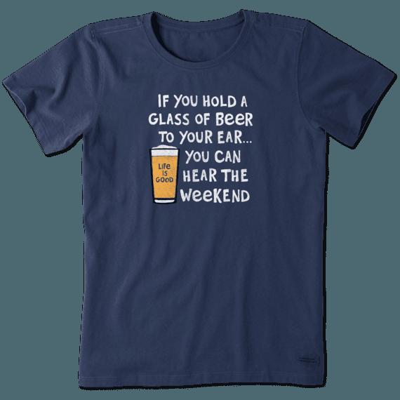Women's Hear the Weekend Crusher Tee