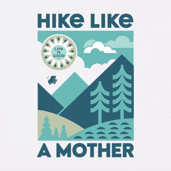 Women's Hike Like a Mother Crusher Tee