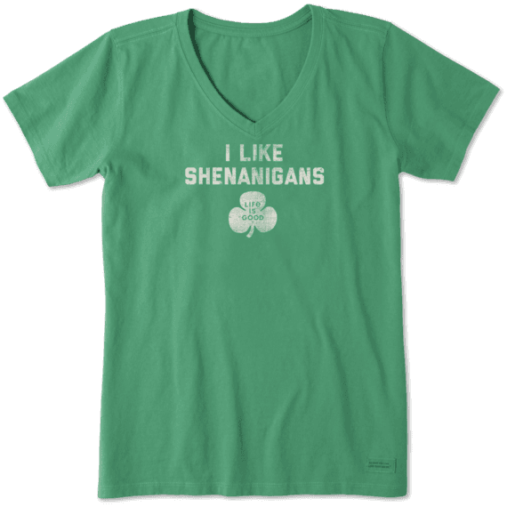 Women's I Like Shenanigans Crusher Vee